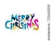merry christmas and happy new... | Shutterstock .eps vector #721610233