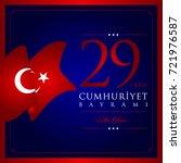 29 ekim cumhuriyet bayrami... | Shutterstock .eps vector #721976587
