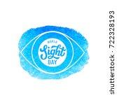 world sight day. international... | Shutterstock . vector #722328193