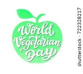 world vegetarian day.... | Shutterstock . vector #722328217