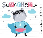 superhero teddy bear animal... | Shutterstock .eps vector #722527447