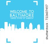 welcome to baltimore skyline... | Shutterstock .eps vector #722607457