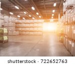 blurred warehouse or storehouse ... | Shutterstock . vector #722652763