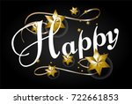 happy text  beautiful greeting... | Shutterstock .eps vector #722661853