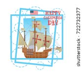 happy columbus day national usa ...   Shutterstock .eps vector #722732377