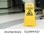 cleaning progress caution sign... | Shutterstock . vector #722999707