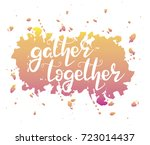 letters  gather together... | Shutterstock .eps vector #723014437