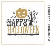 happy halloween greeting card.... | Shutterstock .eps vector #723158857