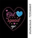 new york girl squad t shirt... | Shutterstock .eps vector #723166663