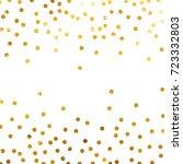 gold glitter background polka... | Shutterstock .eps vector #723332803