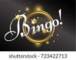 bingo  beautiful greeting card... | Shutterstock .eps vector #723422713