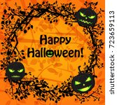 happy halloween greeting... | Shutterstock .eps vector #723659113