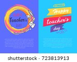 happy teachers day set of two... | Shutterstock .eps vector #723813913