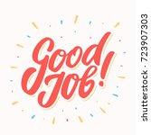 good job  greeting card. | Shutterstock .eps vector #723907303