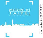 welcome to taipei skyline city... | Shutterstock .eps vector #723932473