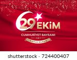 republic day of turkey national ... | Shutterstock .eps vector #724400407