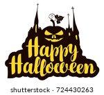 happy halloween lettering with... | Shutterstock .eps vector #724430263