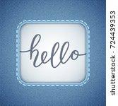hello vector lettering  card...   Shutterstock .eps vector #724439353