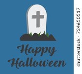 happy halloween. gravestone... | Shutterstock .eps vector #724650517