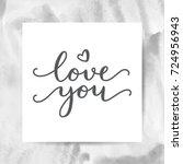 love you  vector lettering ...   Shutterstock .eps vector #724956943
