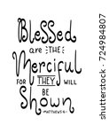 hand lettering blessed are the... | Shutterstock .eps vector #724984807