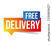 free delivery sign speech... | Shutterstock .eps vector #725095927