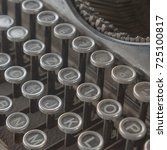 keyboard of old typewriter 40s... | Shutterstock . vector #725100817