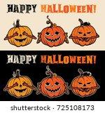 three wise halloween pumpkins... | Shutterstock .eps vector #725108173