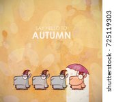 autumn greeting card with funny ...   Shutterstock .eps vector #725119303