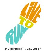 """""""live to run """"  quote. hand... 