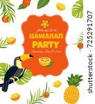 tropical hawaiian poster with... | Shutterstock .eps vector #725291707