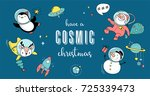 merry christmas   cosmic xmas ... | Shutterstock .eps vector #725339473
