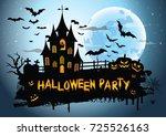 halloween night background... | Shutterstock . vector #725526163
