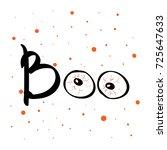 boo text happy halloween... | Shutterstock .eps vector #725647633