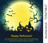 happy halloween  background... | Shutterstock .eps vector #725673817