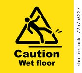 caution wet floor sign | Shutterstock .eps vector #725756227