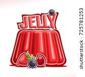 vector logo for strawberry... | Shutterstock .eps vector #725781253
