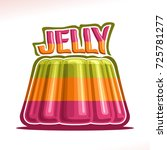 vector logo for colorful jelly  ... | Shutterstock .eps vector #725781277