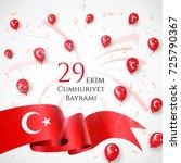 29 ekim cumhyriet bayrami  29... | Shutterstock .eps vector #725790367