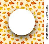 autumn round background with... | Shutterstock .eps vector #725963353