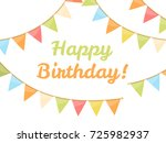 birthday greetings with bunting ... | Shutterstock .eps vector #725982937