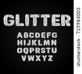 silver glitter alphabet fonts... | Shutterstock .eps vector #725983003