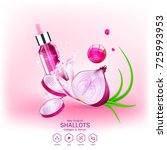 shallots extract for skin care  ... | Shutterstock .eps vector #725993953