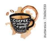 raster illustration of a coffee ... | Shutterstock . vector #726062533