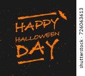 happy halloween day banner with ... | Shutterstock .eps vector #726063613