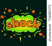 cartoon comic shock bubbles... | Shutterstock . vector #726082273