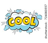 cartoon comic cool bubbles... | Shutterstock . vector #726083557