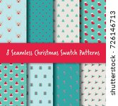 christmas seamless swatch... | Shutterstock .eps vector #726146713