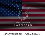 las vegas shooting  hope and... | Shutterstock . vector #726252673