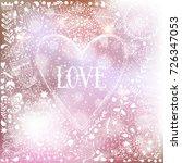 heart frame doodle greeting...   Shutterstock .eps vector #726347053
